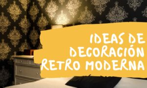 retro moderno decoracion