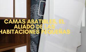 Camas abatibles el aliado de las habitaciones pequenas