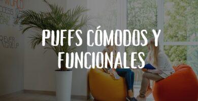 Puffs comodos y funcionales