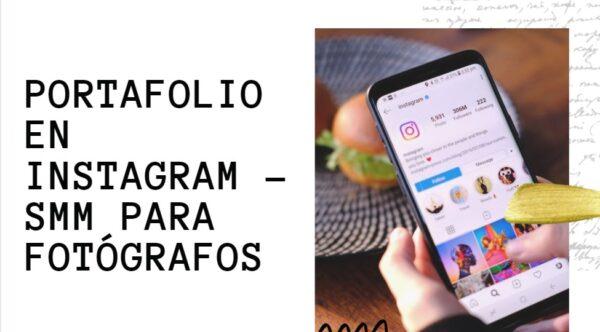 Portafolio en Instagram SMM para fotografos